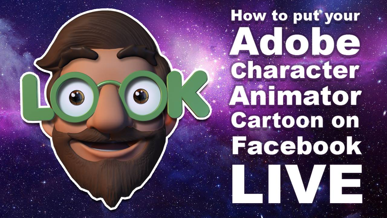 how to create a facebook live stream using adobe character animator